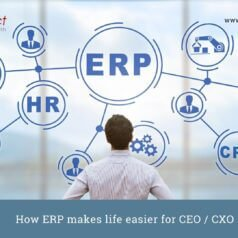 How ERP makes life easier for CEO CXO